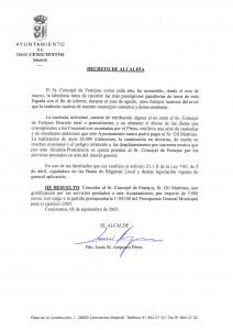 Decreto de Alcaldía, fechado en el año 2005 por el ex alcalde, Jesús Ampuero, en el que éste concedía al entonces concejal de Festejos, Pablo F. Gil Martínez, una gratificación de 3.900 euros